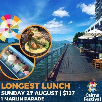 Cairns Longest Lunch | Sat 27th August | Ochre Restaurant | 1 Marlin Parade